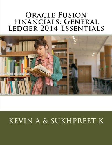 9781512224627: Oracle Fusion Financials: General Ledger 2014 Essentials