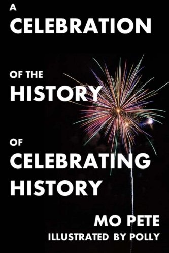 A Celebration Of The History Of Celebrating History: Matthew Don