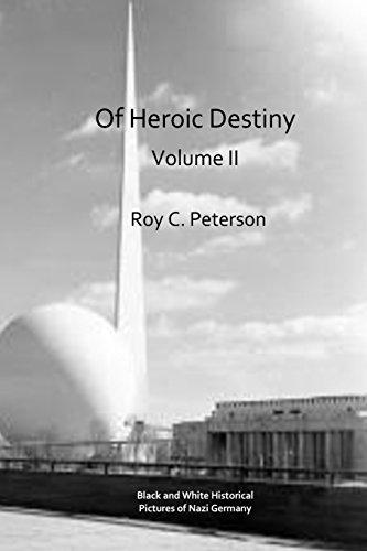 9781512225044: Of Heroic Destiny: Volume II