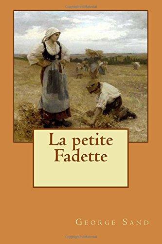 9781512225167: La petite Fadette (French Edition)