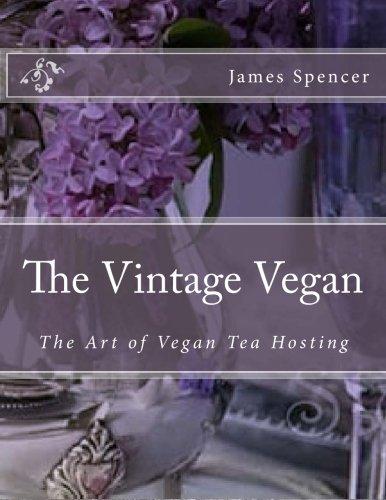 9781512225709: The Vintage Vegan: The Art of Vegan Tea Hosting