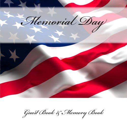 9781512225938: Memorial Day: Guest Book & Memory Book