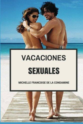 9781512226928: Vacaciones Sexuales (Spanish Edition)