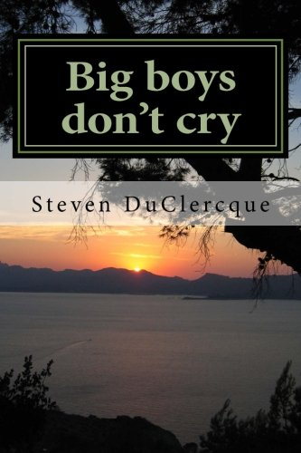 9781512228557: Big boys don't cry: this is me in poetry (Volume 2)