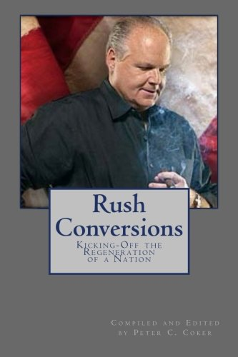 9781512230475: Rush Conversions: Kicking-Off the Regeneration of a Nation