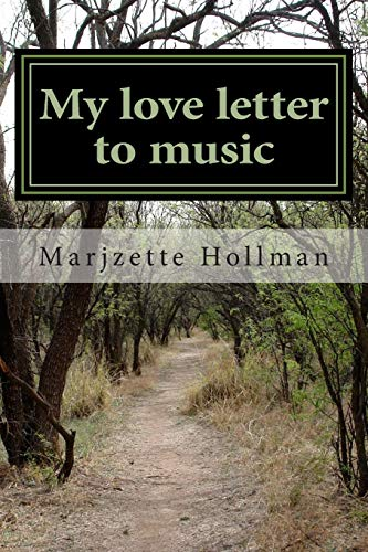 9781512231359: My love letter to music