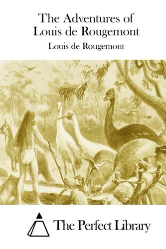 9781512232202: The Adventures of Louis de Rougemont (Perfect Library)