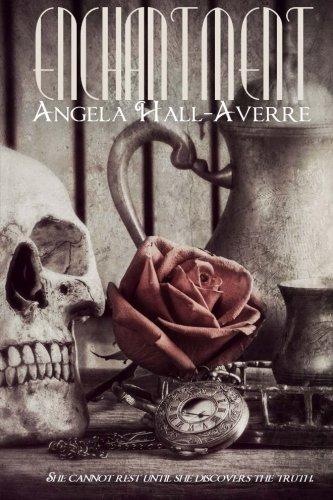 Enchantment (The Forgotten Magick Series) (Volume 1): Angela Hall-Averre