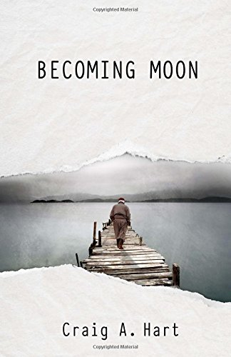Becoming Moon: Craig A. Hart