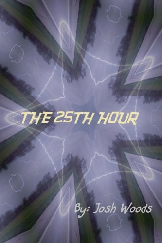 9781512235005: The 25th Hour