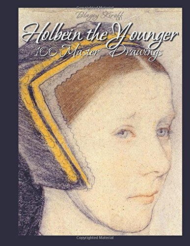9781512235340: Holbein the Younger: 100 Master Drawings