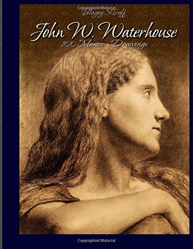 9781512235463: John W. Waterhouse: 100 Master Drawings