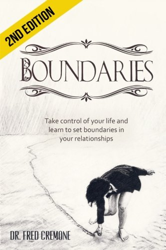 9781512237436: Boundaries: Take Control of Your Life and Learn to Set Boundaries in your Relationships