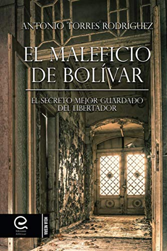 9781512238068: El Maleficio de Bolívar (Spanish Edition)