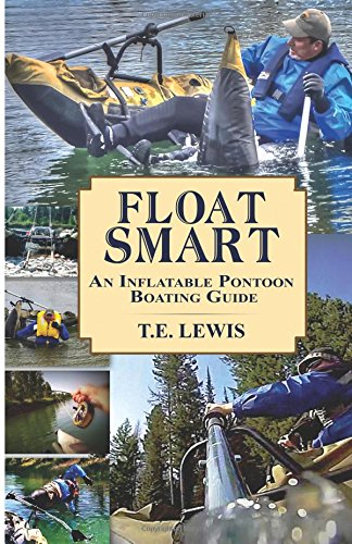 9781512238587: Float Smart: An Inflatable Pontoon Boating Guide(COLOR)