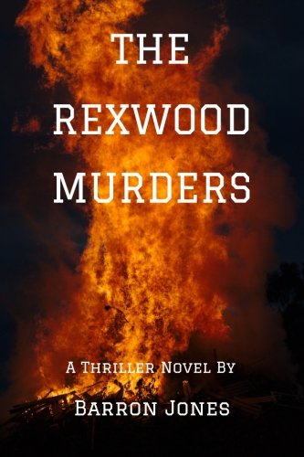 The Rexwood Murders (Volume 1): Barron Jones