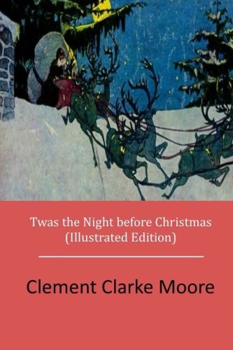 9781512239935: Twas the Night before Christmas (Illustrated Edition)