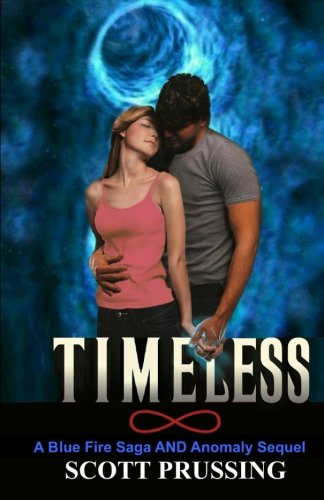 9781512242706: Timeless (Blue Fire Saga)