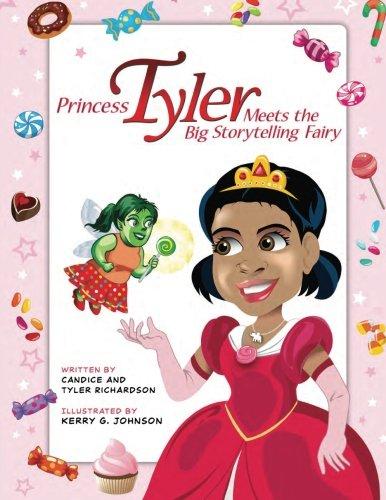 9781512242836: Princess Tyler Meets The Big Storytelling Fairy