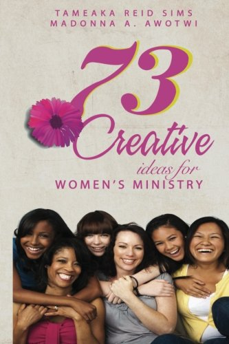 9781512243079: 73 Creative Ideas for Women's Ministry