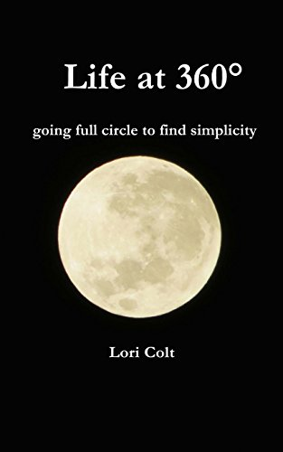 9781512243956: Life at 360: going full circle to find simplicity