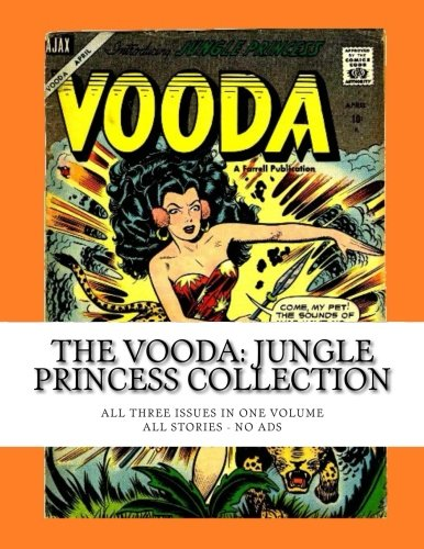 9781512244342: The Vooda: Jungle Princess Collection: All Three Issues In One Volume -- All Stories - No Ads