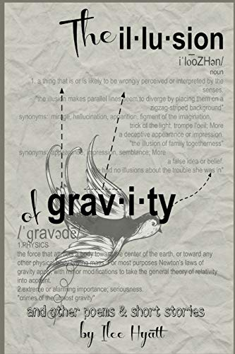 9781512244373: The Illusion of Gravity: and other poems and short stories