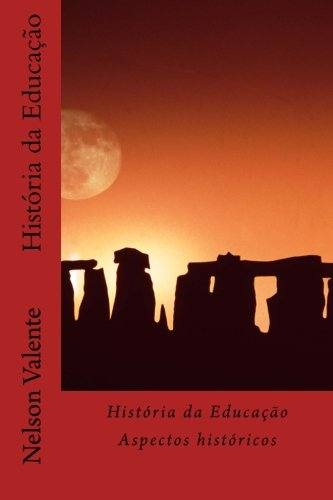 9781512244953: História da Educação: Aspectos históricos (Portuguese Edition)