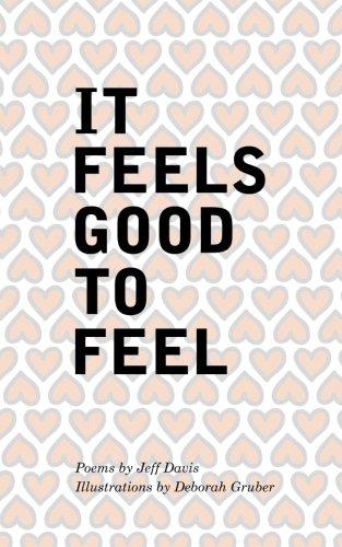 9781512246834: It Feels Good To Feel