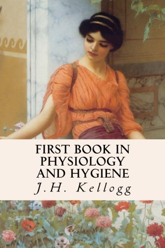 9781512249200: First Book in Physiology and Hygiene