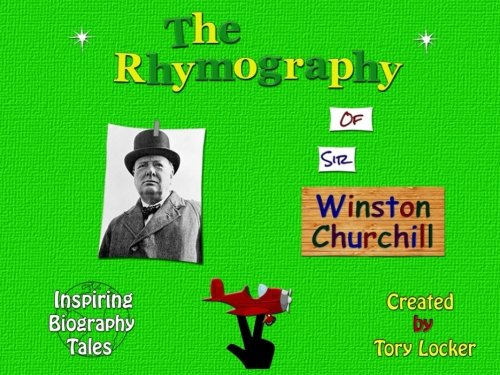 9781512249347: The Rhymography of Sir Winston Churchill (Inspiring Tales)