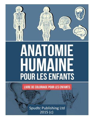 9781512249828: Anatomie humaine pour les enfants: Livre de coloriage pour les enfants