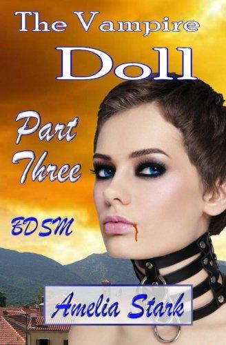 9781512250985: The Vampire Doll Part Three: - Shackled (Volume 3)