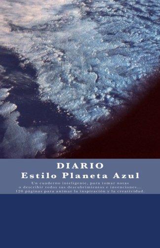 Diario Estilo Planeta Azul: Un Cuaderno Inteligente: Joly, Victoria