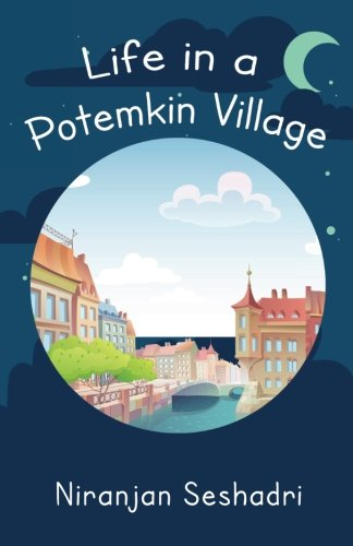 9781512252026: Life in a Potemkin Village: The ultimate reality loves to tease