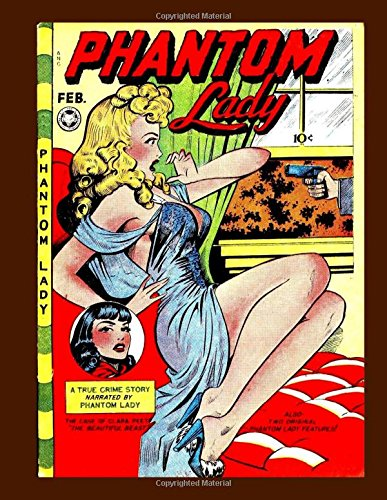 9781512253184: Phantom Lady #16 - The Original Sexy Hero: The Fox Features Syndicate Series 1947-49 -- All Stories -- No Ads