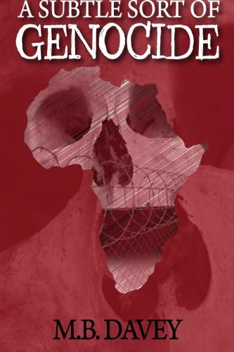 9781512253665: A Subtle Sort of Genocide (The Genocide Trilogy) (Volume 1)