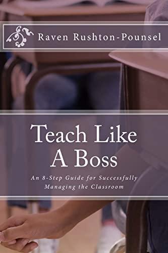 9781512255942: Teach Like A Boss