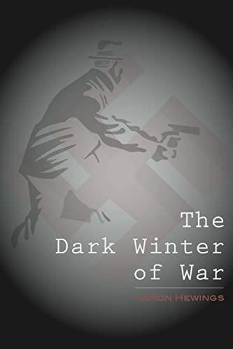 9781512256024: The Dark Winter of War
