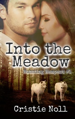 9781512256888: Into the Meadow (Running Rampant)