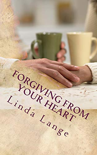 9781512257182: Forgiving From Your Heart