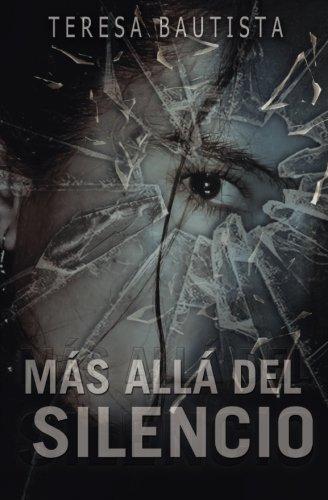 Mas Alla del Silencio (Paperback): Teresa Bautista