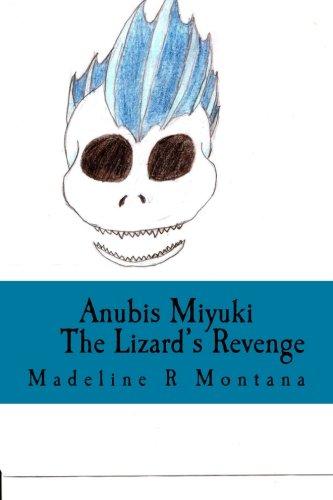 9781512257557: Anubis Miyuki: The Lizard's Revenge (Volume 1)
