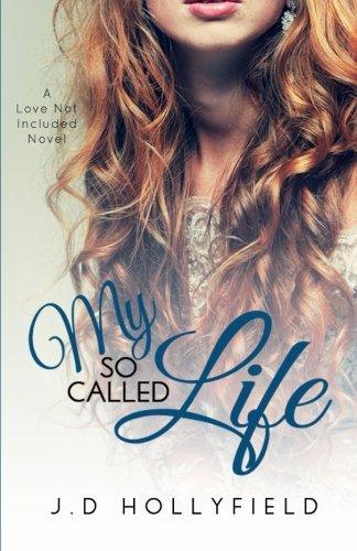 9781512257878: My So Called Life (Love Not Included) (Volume 3)