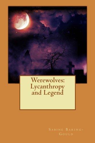 9781512259759: Werewolves: Lycanthropy and Legend