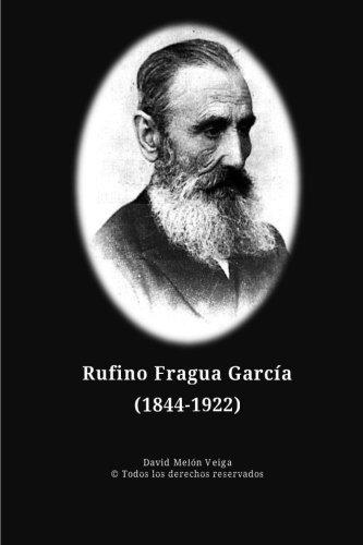 Rufino Fragua Garcia: Veiga, Sr. David