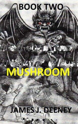 9781512260496: Mushroom (Book Two)