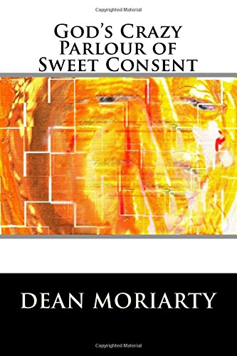 9781512264425: God's Crazy Parlour of Sweet Consent: The book of Ning-Ning