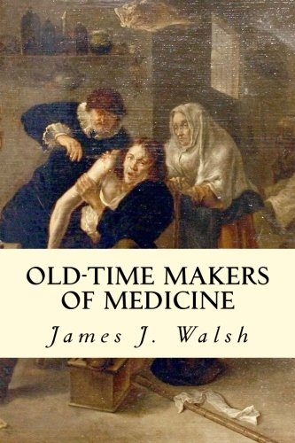 9781512266023: Old-Time Makers of Medicine