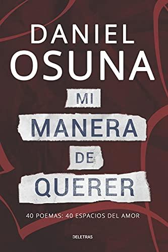 9781512266054: Mi Manera De Querer: 40 poemas: 40 espacios del amor (Spanish Edition)